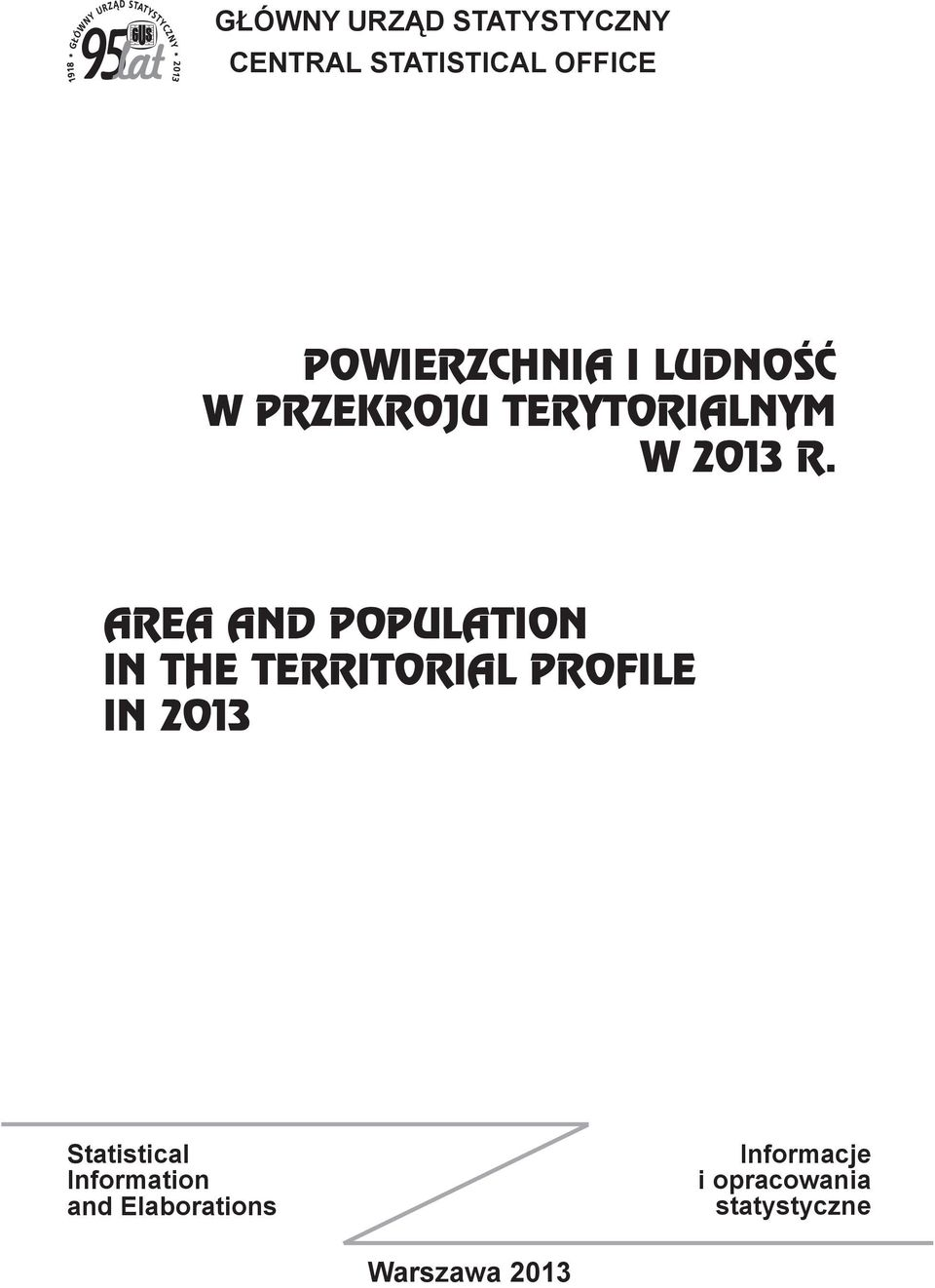 AREA AND POPULATION IN THE TERRITORIAL PROFILE IN 2013