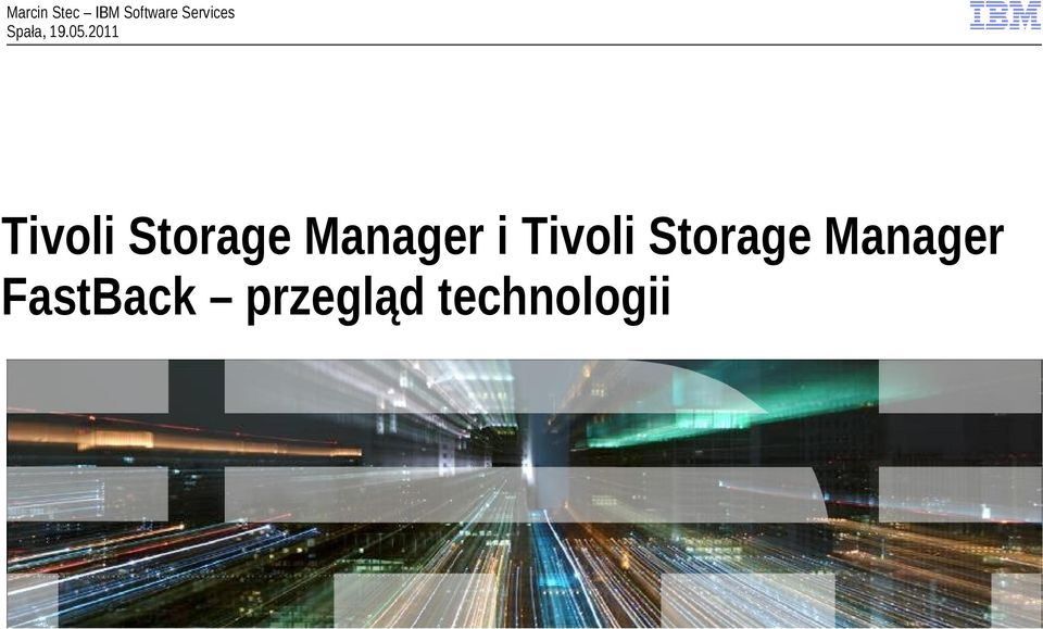 2011 Tivoli Storage Manager i