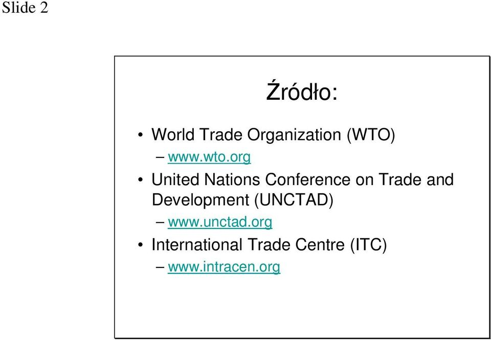 org United Nations Conference on Trade and