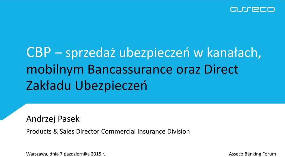 Pasek Products & Sales Director Commercial Insurance
