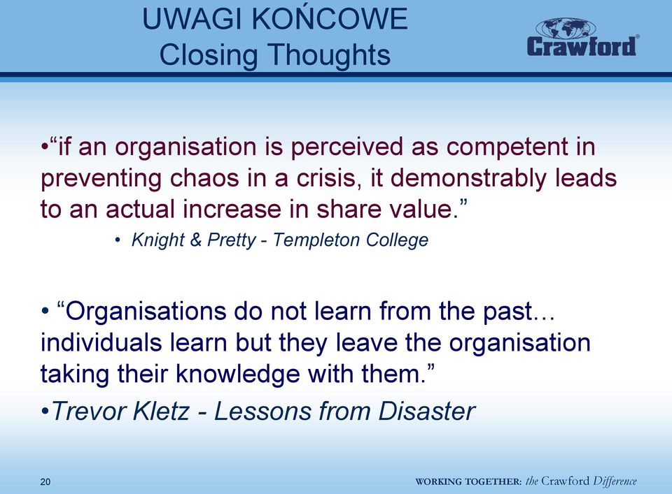 Knight & Pretty - Templeton College Organisations do not learn from the past individuals