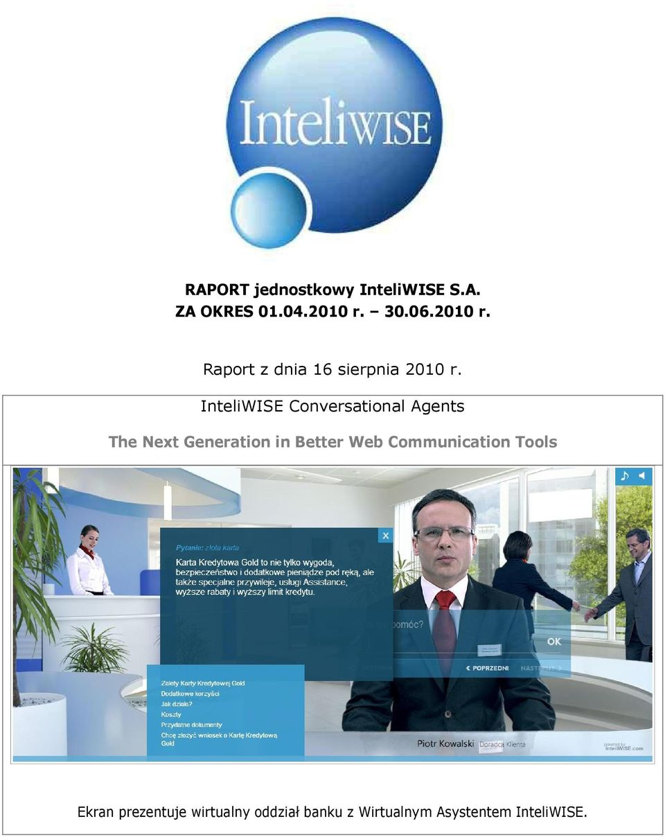 InteliWISE Conversational Agents The Next Generation in Better Web