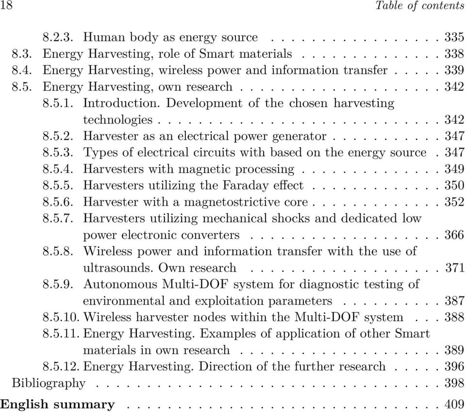........................... 342 8.5.2. Harvester as an electrical power generator........... 347 8.5.3. Types of electrical circuits with based on the energy source. 347 8.5.4. Harvesters with magnetic processing.