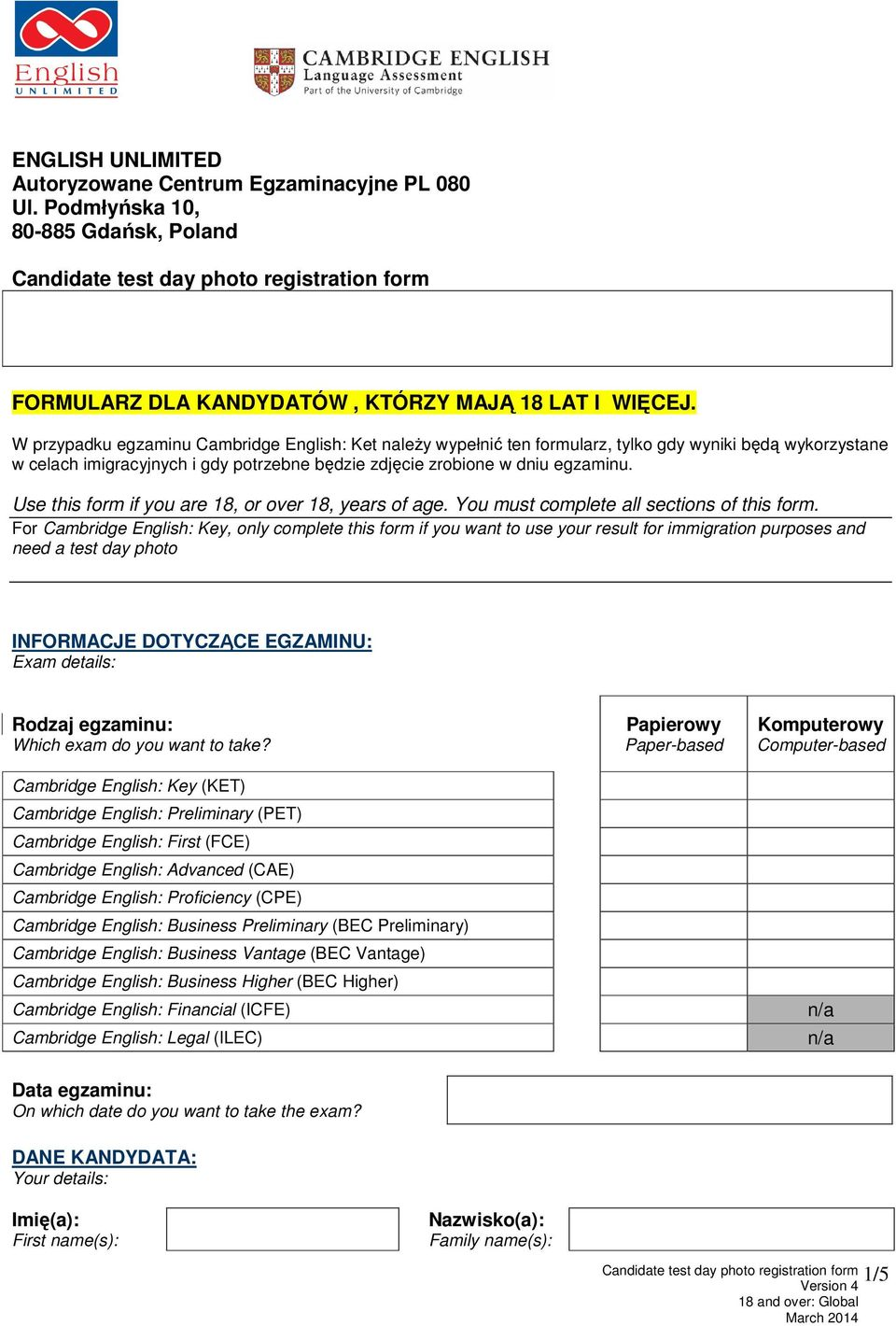 Use this form if you are 18, or over 18, years of age. You must complete all sections of this form.