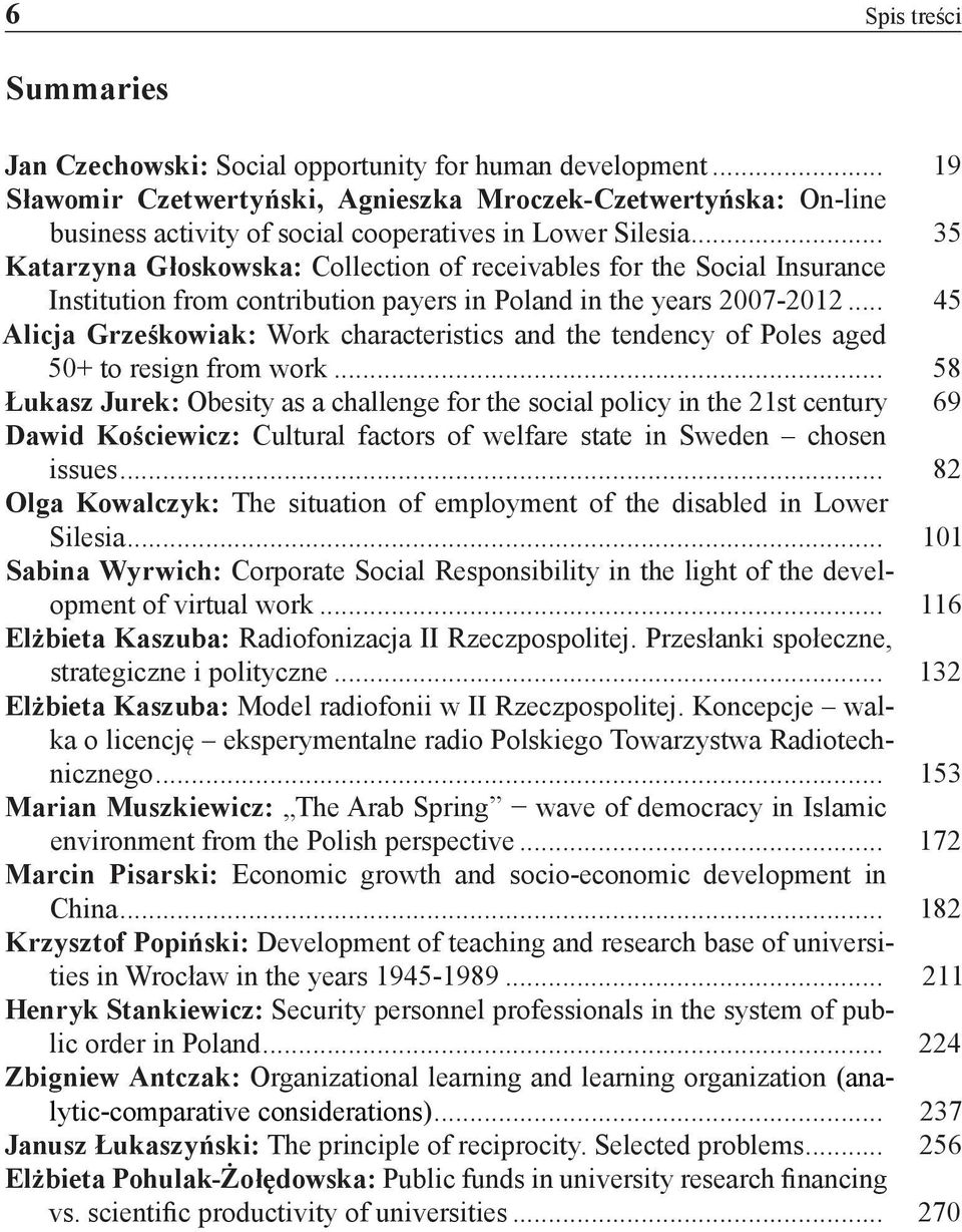.. 35 Katarzyna Głoskowska: Collection of receivables for the Social Insurance Institution from contribution payers in Poland in the years 2007-2012.