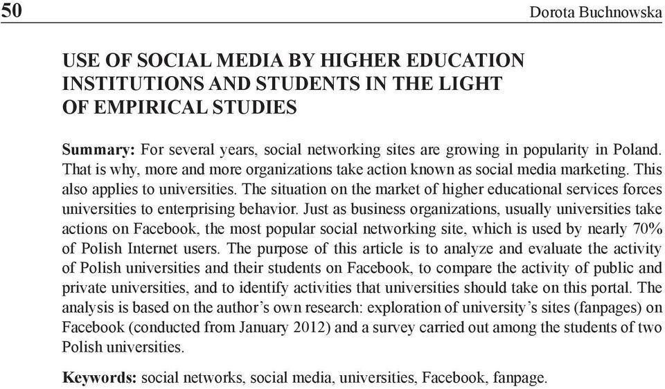 The situation on the market of higher educational services forces universities to enterprising behavior.
