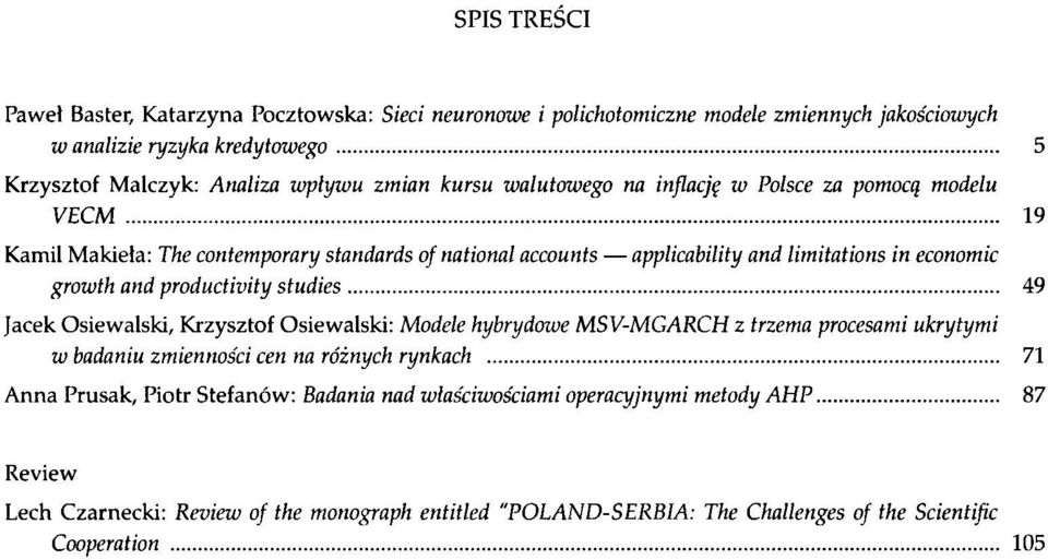 .. 9 Kamil Makieła: he conemoay sandads of naional accouns alicabiliy and limiaions in economic owh and oduciviy sudies.