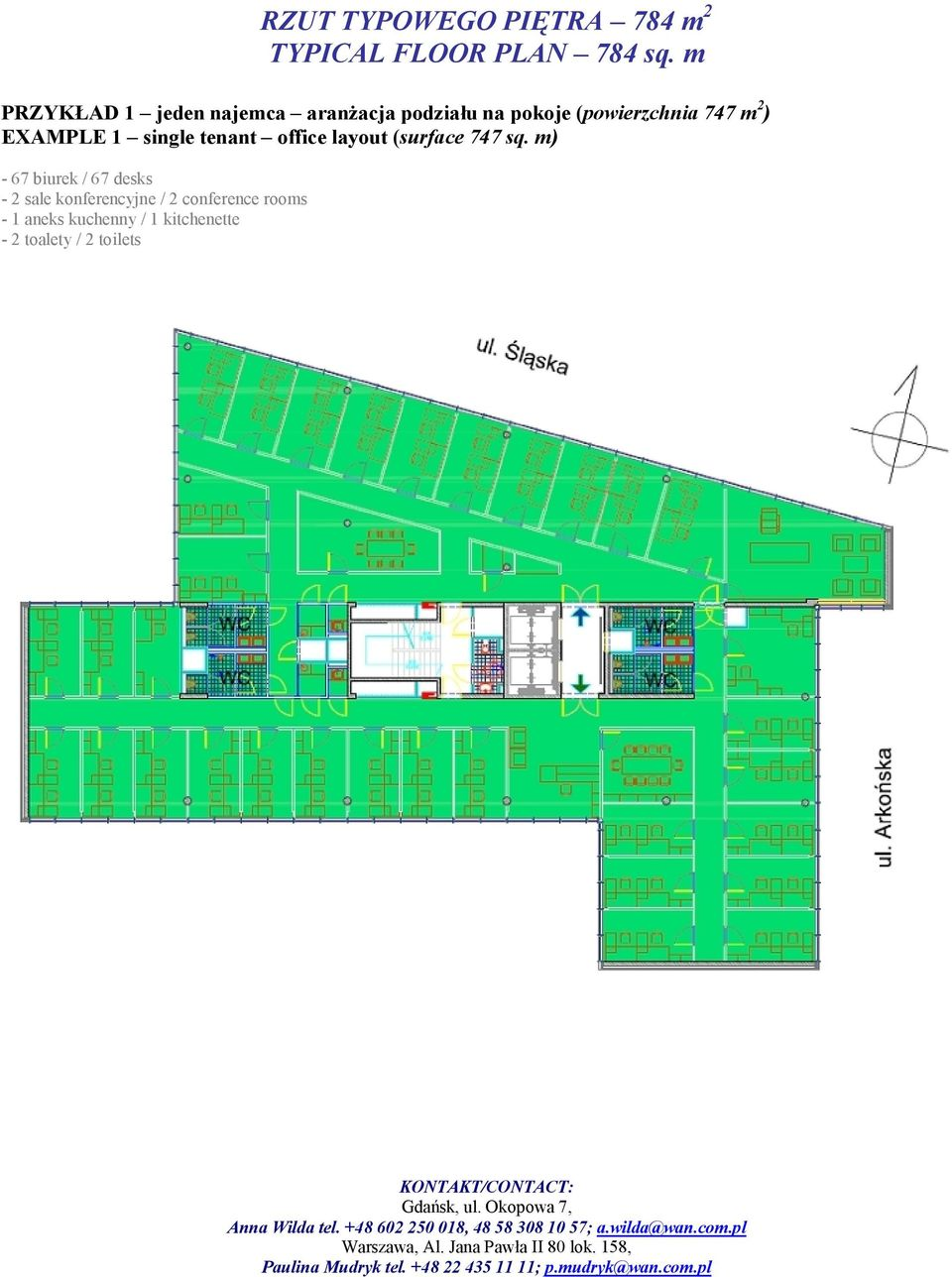 m 2 ) EXAMPLE 1 single tenant office layout (surface 747 sq.