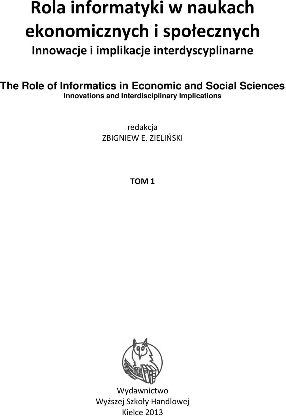 Social Sciences Innovations and Interdisciplinary Implications redakcja
