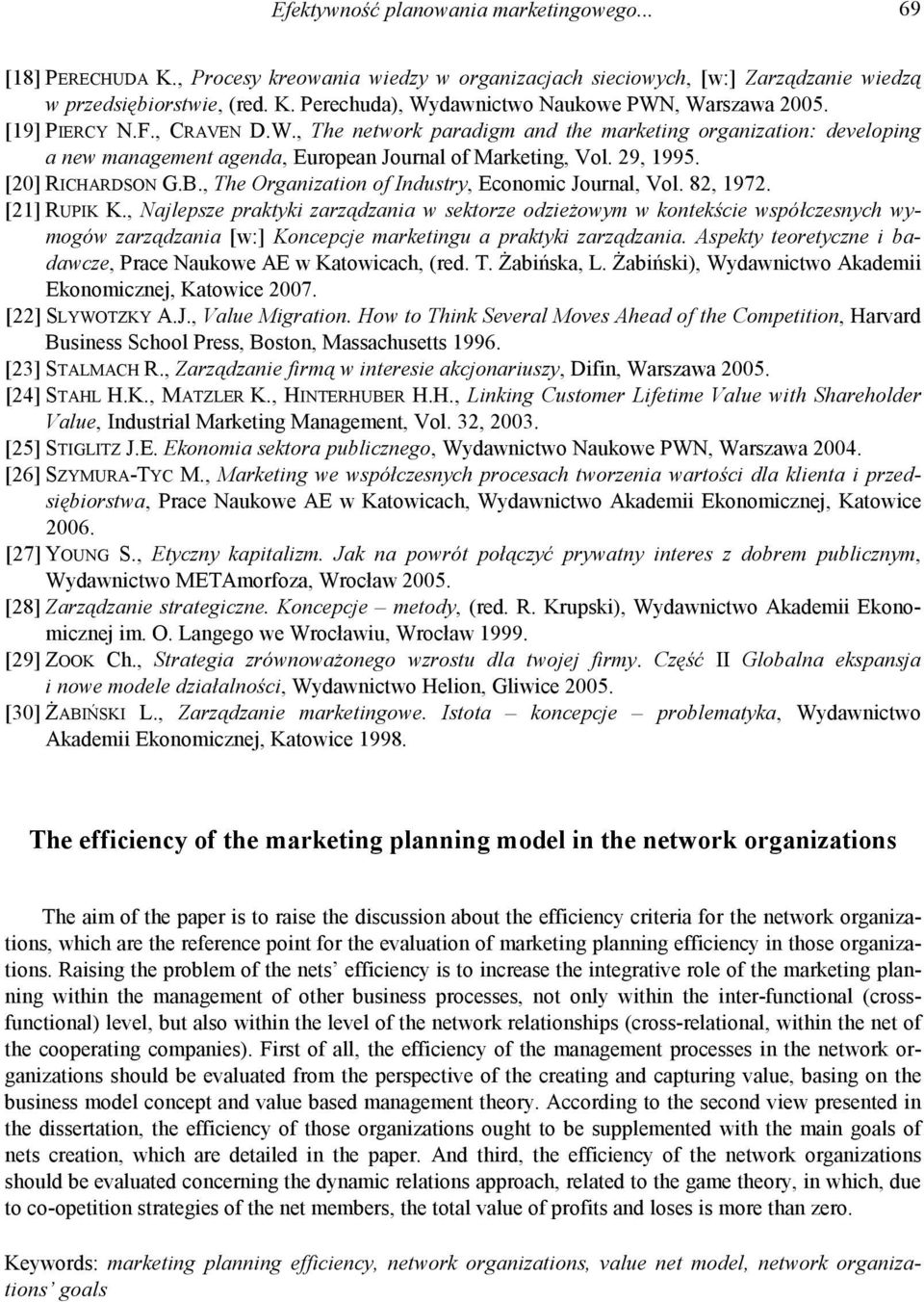 , The Organization of Industry, Economic Journal, Vol. 82, 1972. [21] RUPIK K.