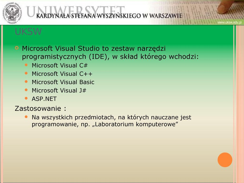 Visual C++ Microsoft Visual Basic Microsoft Visual J# ASP.