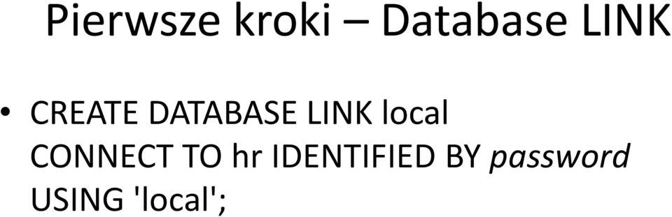 local CONNECT TO hr
