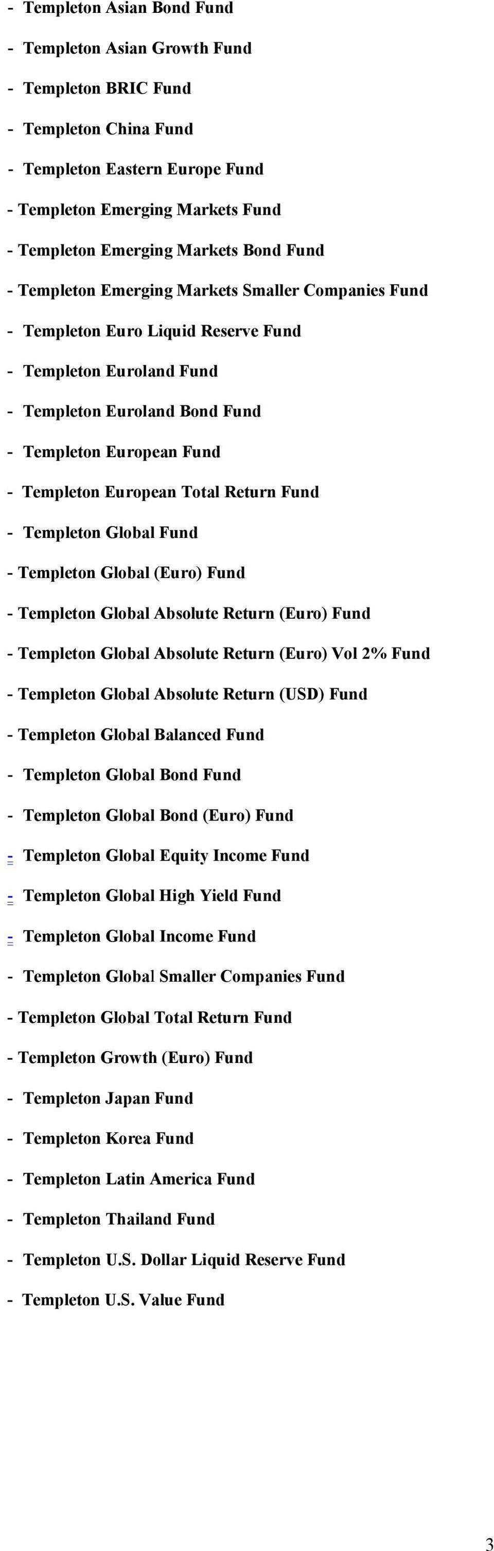 European Total Return Fund - Templeton Global Fund - Templeton Global (Euro) Fund - Templeton Global Absolute Return (Euro) Fund - Templeton Global Absolute Return (Euro) Vol 2% Fund - Templeton