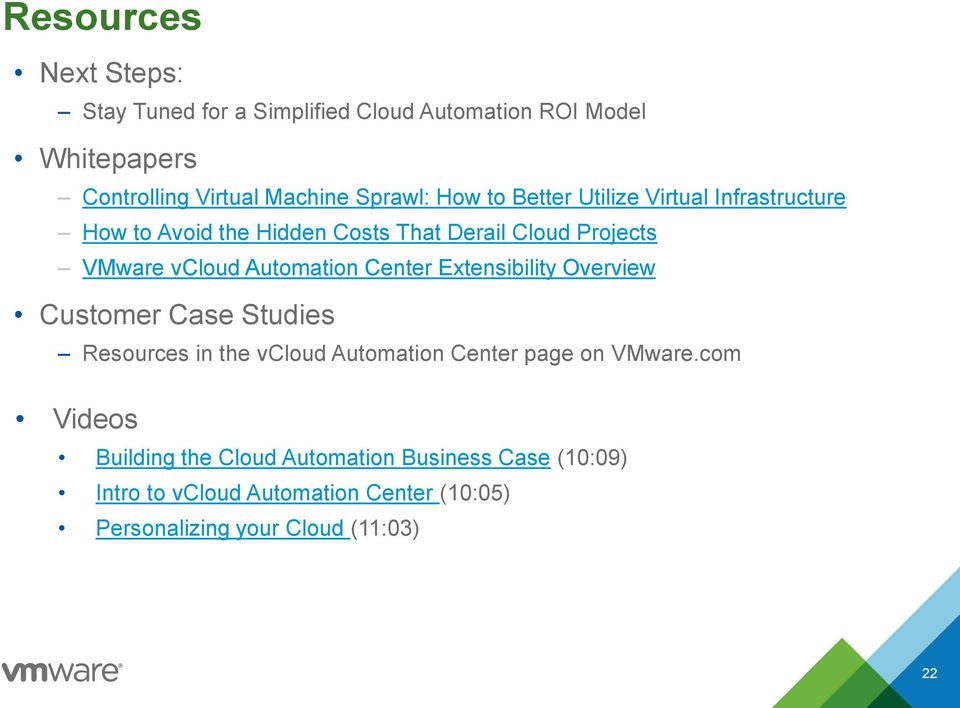 Automation Center Extensibility Overview Customer Case Studies Resources in the vcloud Automation Center page on VMware.
