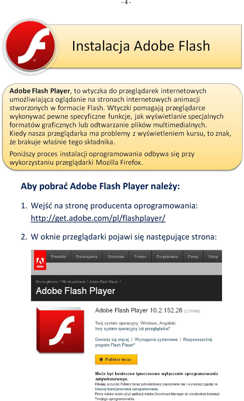 http://get.adobe.com/pl/flashplayer/ 2.