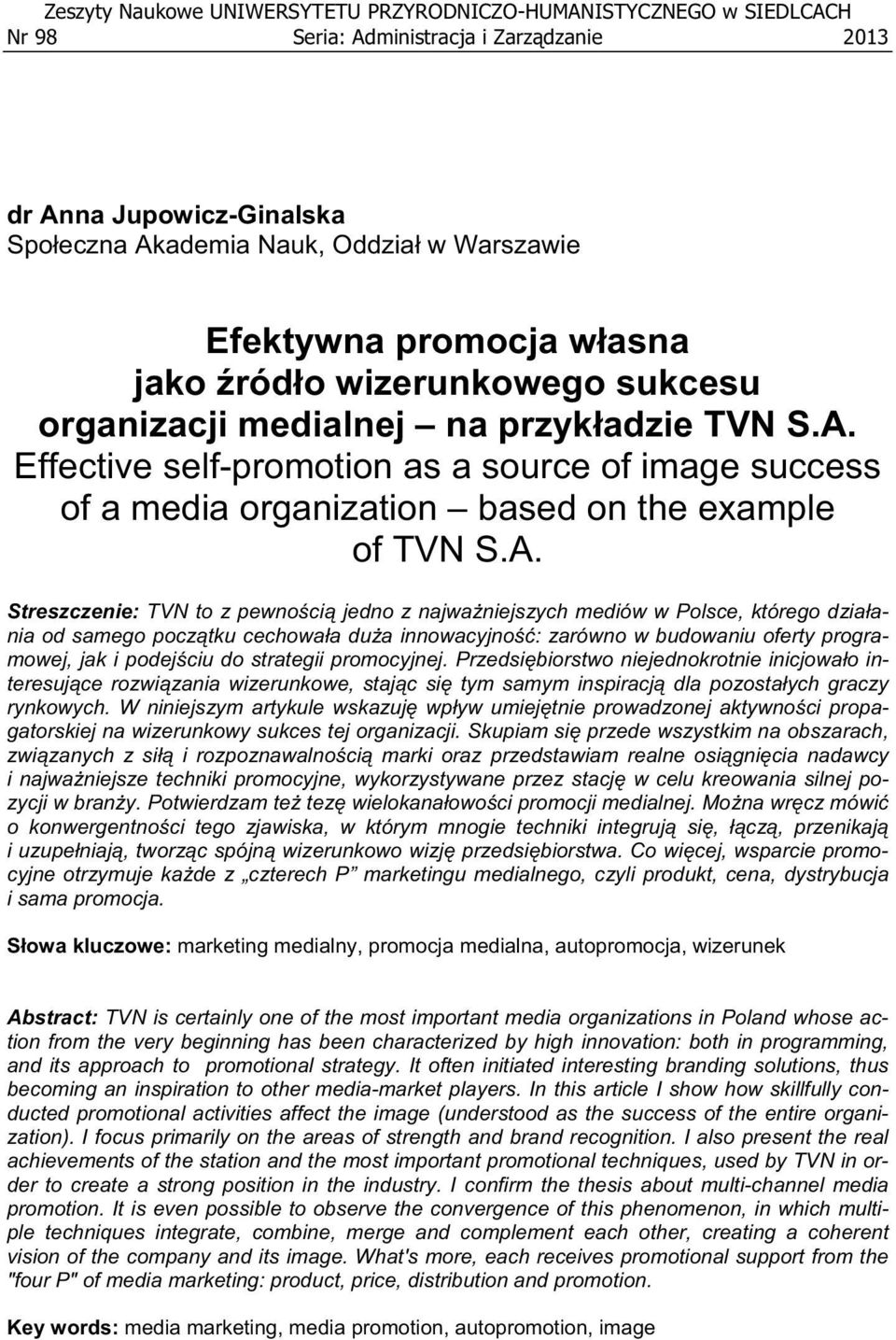 Effective self-promotion as a source of image success of a media organization based on the example of TVN S.A.
