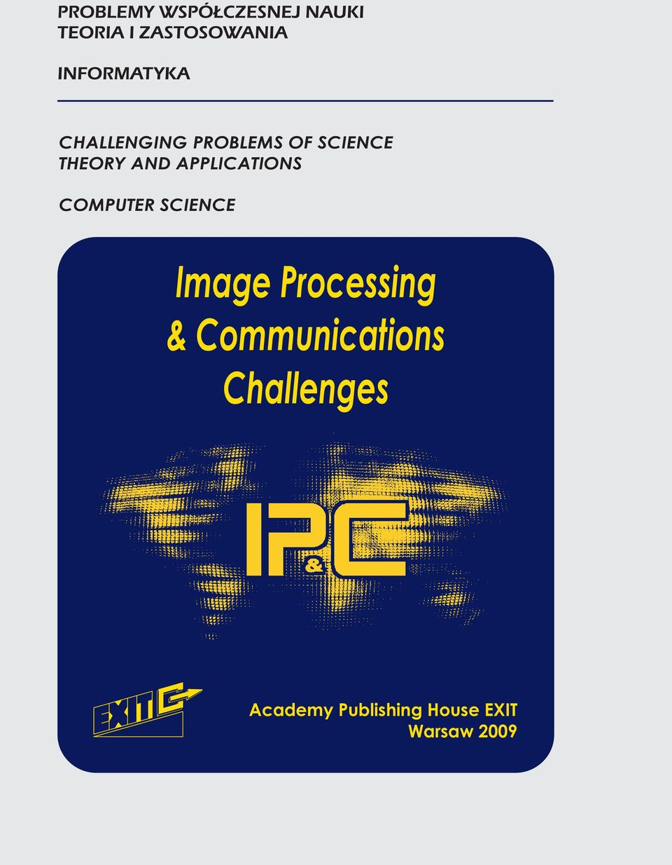 Processing & Communications Challenges