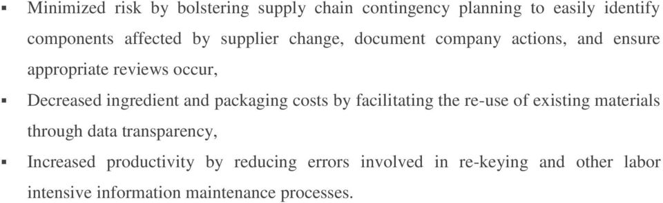 packaging costs by facilitating the re-use of existing materials through data transparency, Increased