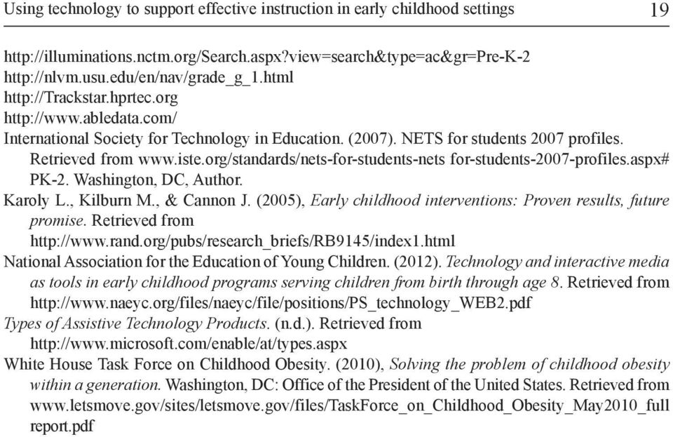 org/standards/nets-for-students-nets for-students-2007-profiles.aspx# Pk-2. Washington, DC, Author. karoly L., kilburn M., & Cannon j.