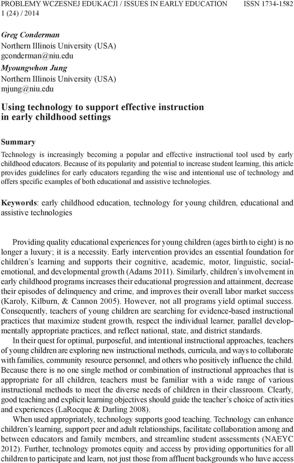 edu Using technology to support effective instruction in early childhood settings summary Technology is increasingly becoming a popular and effective instructional tool used by early childhood