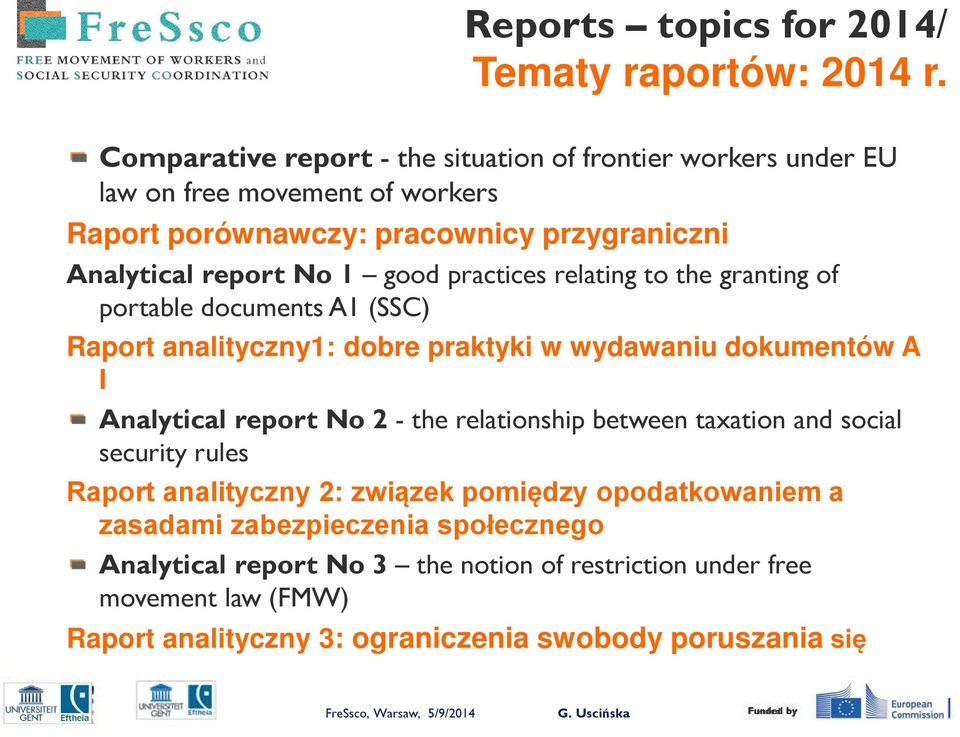 practices relating to the granting of portable documents A1 (SSC) Raport analityczny1: dobre praktyki w wydawaniu dokumentów A I Analytical report No 2 - the relationship