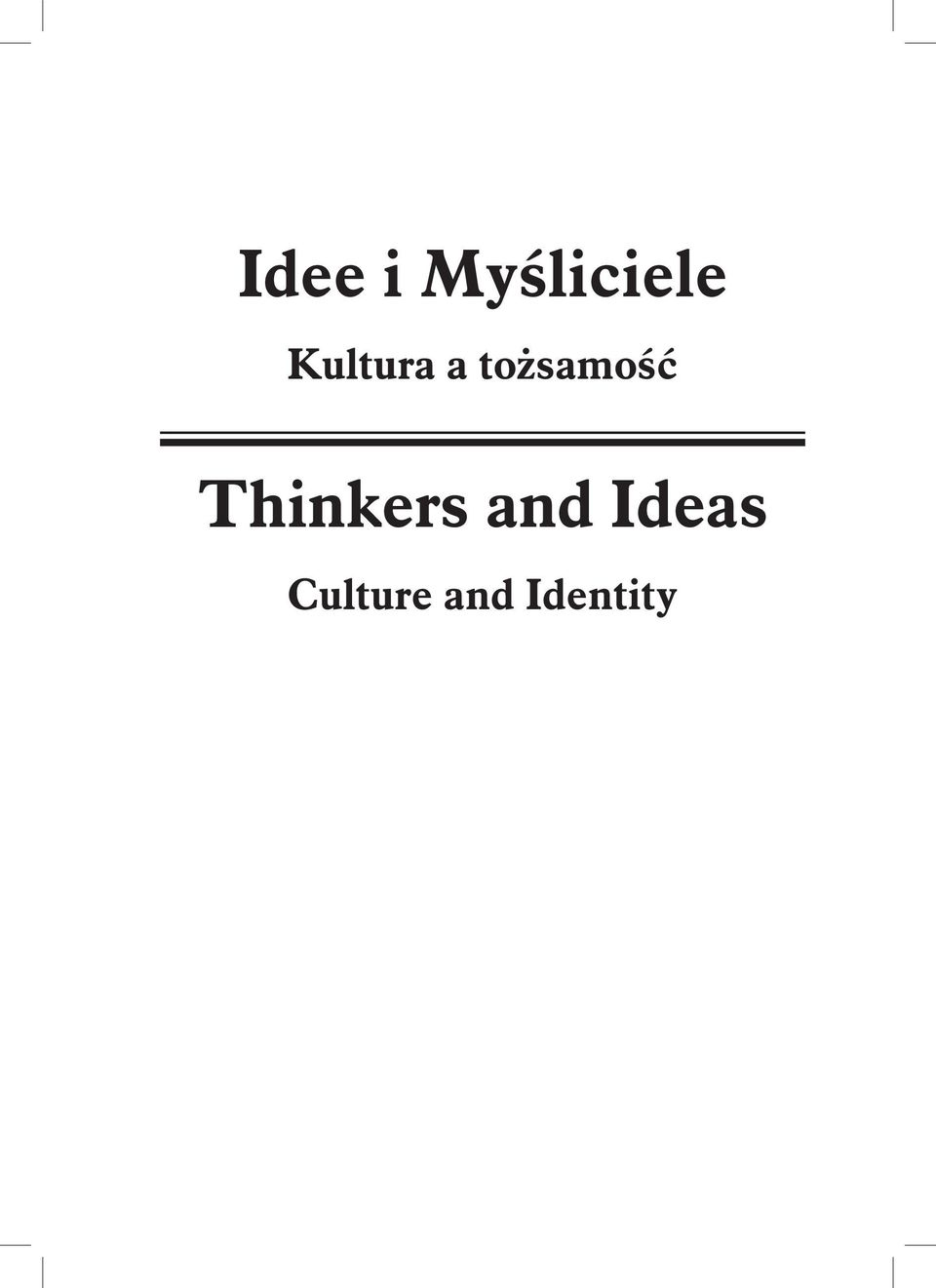 Thinkers and Ideas