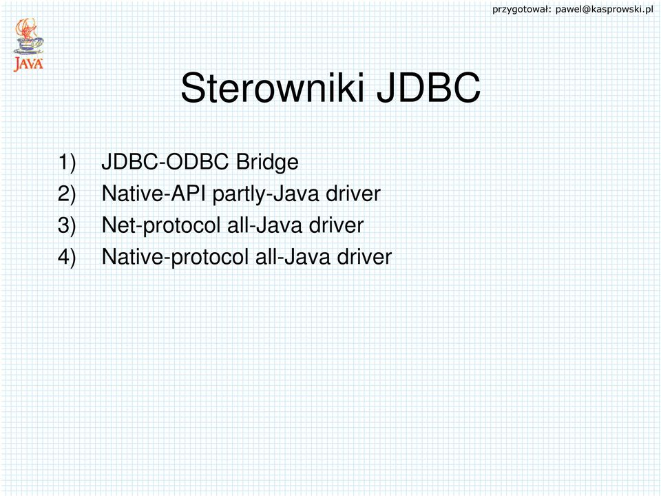driver 3) Net-protocol all-java
