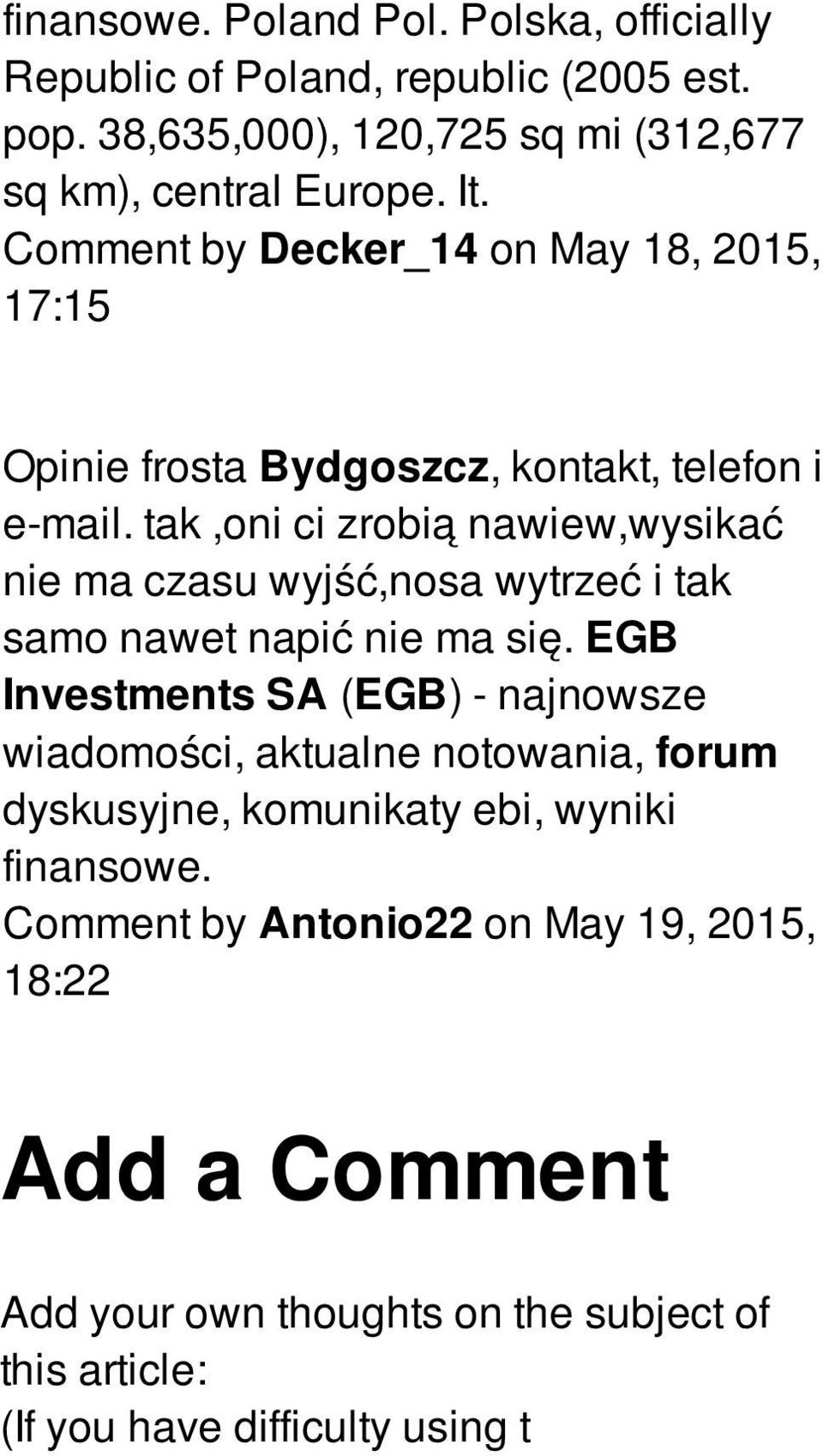 Comment by Decker_14 on May 18, 2015, 17:15 Opinie frosta Bydgoszcz, kontakt, telefon i e-mail.