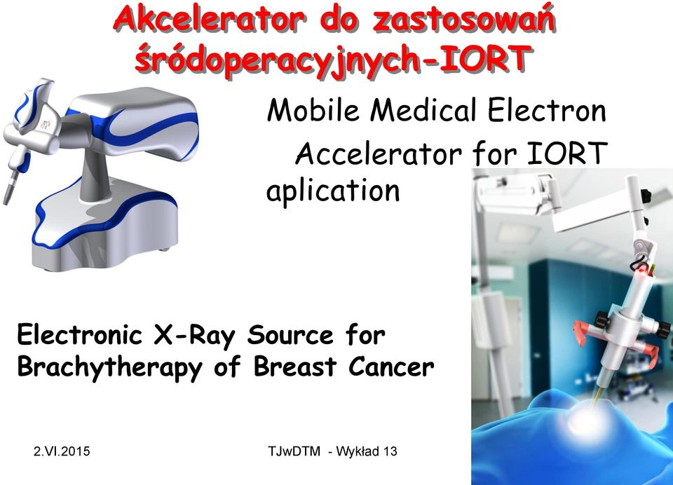 aplication Electronic X-Ray Source for