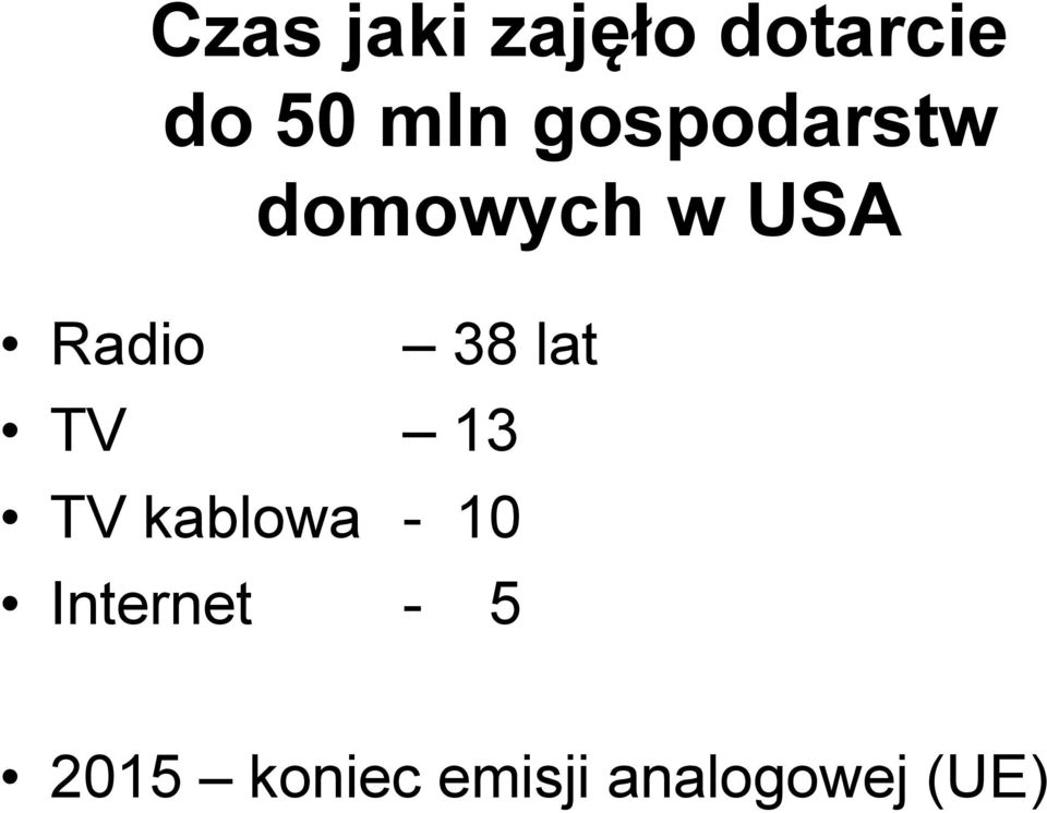 lat TV 13 TV kablowa - 10 Internet -