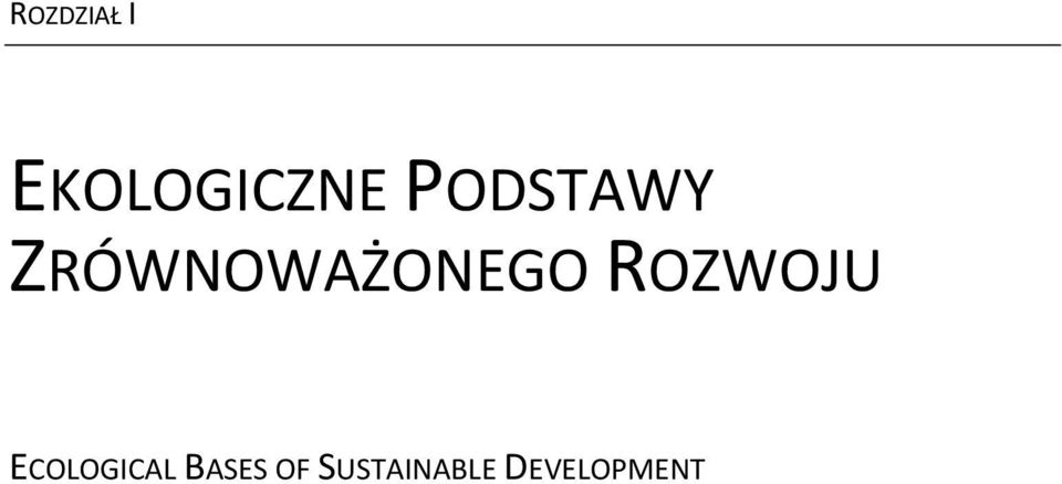 ROZWOJU ECOLOGICAL BASES