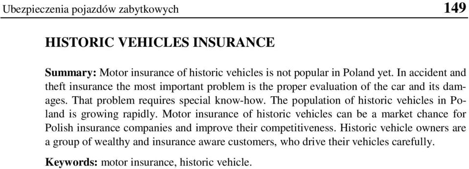 The population of historic vehicles in Poland is growing rapidly.