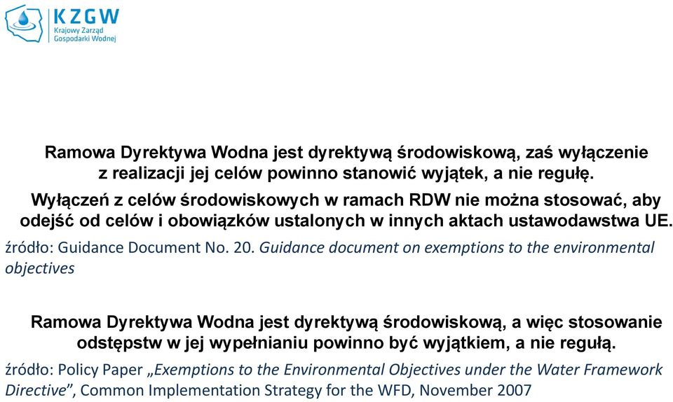 źródło: Guidance Document No. 20.