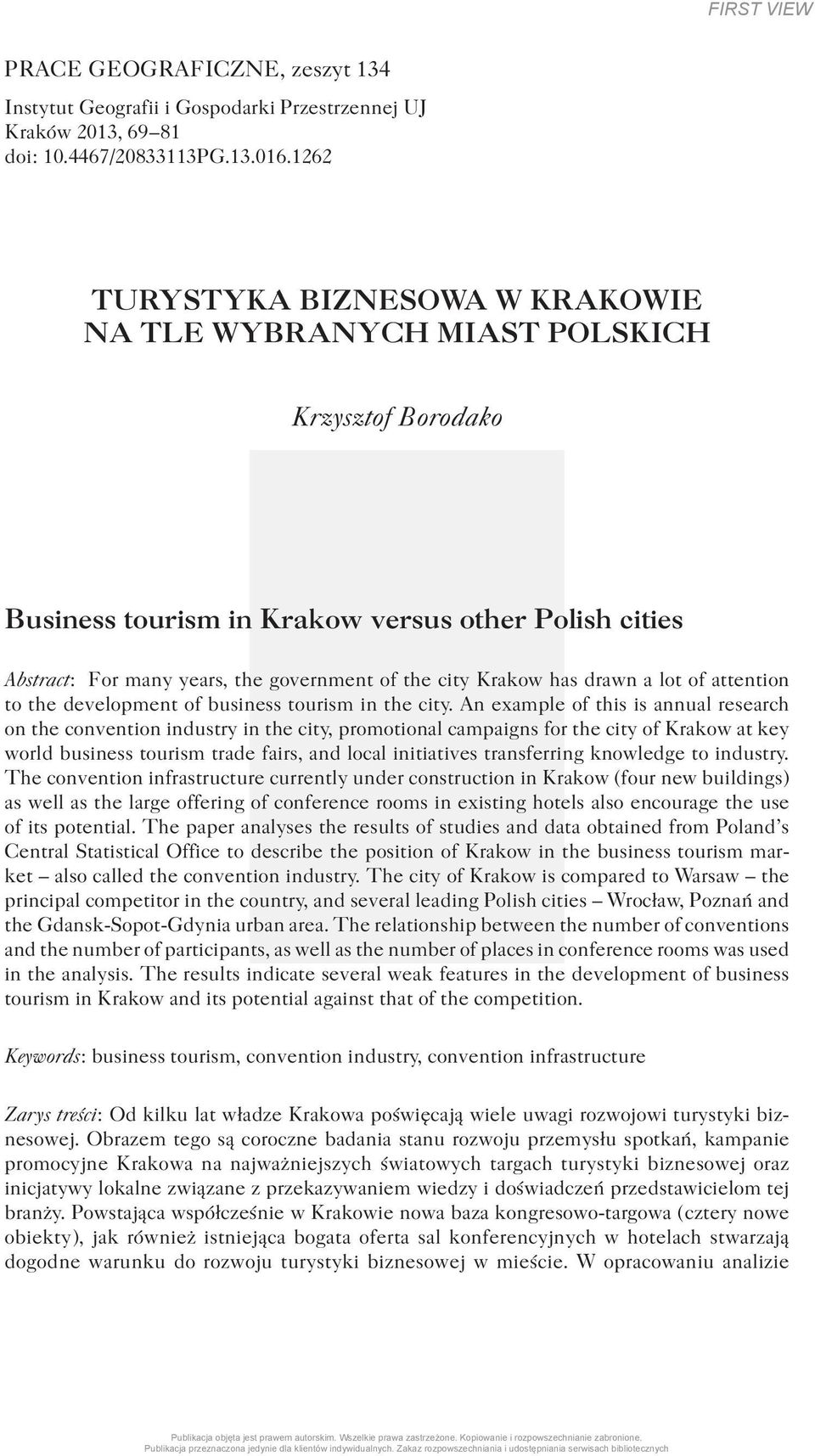 Krakow has drawn a lot of attention to the development of business tourism in the city.
