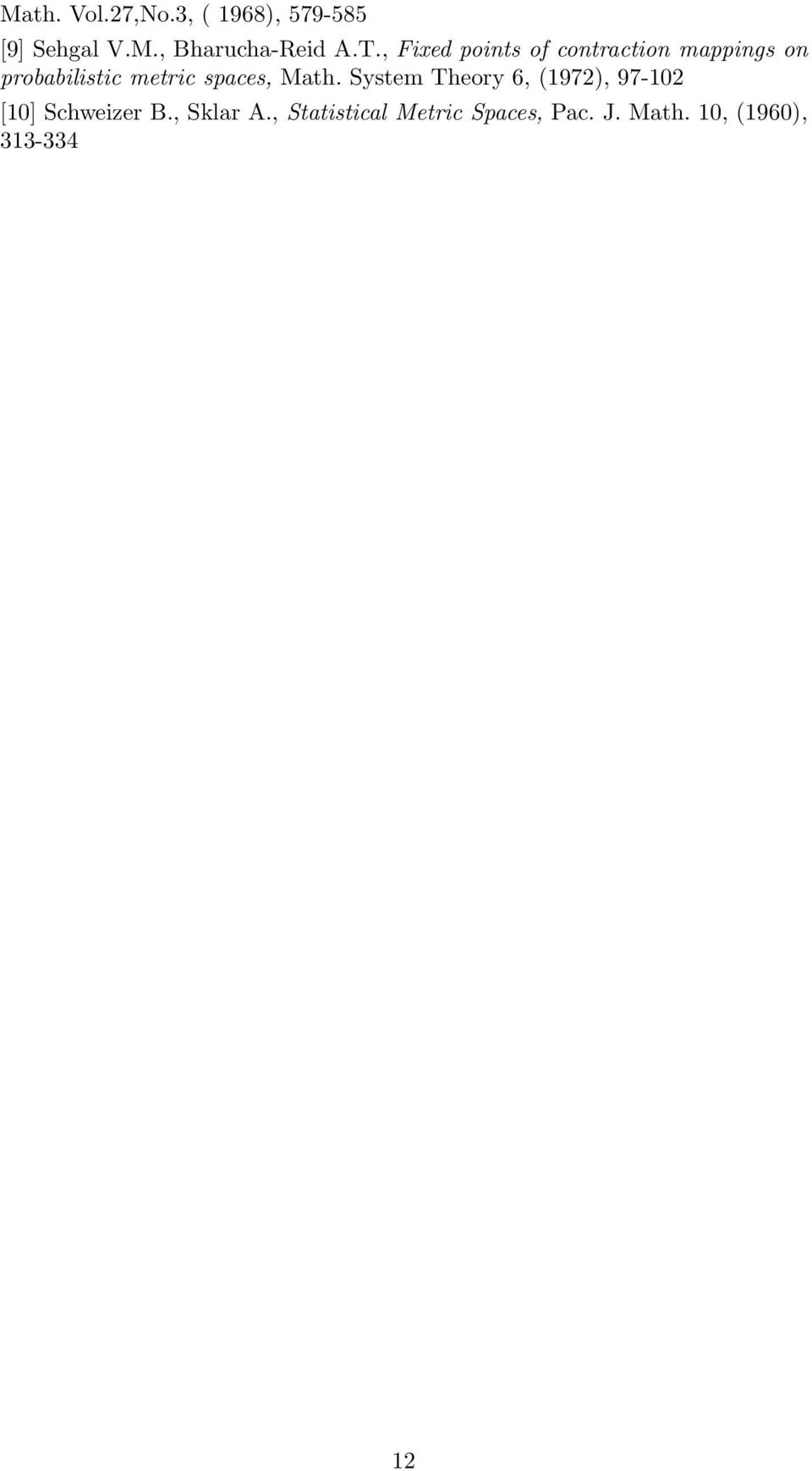 spaces, Math. System Theory 6, (1972), 97-102 [10] Schweizer B.