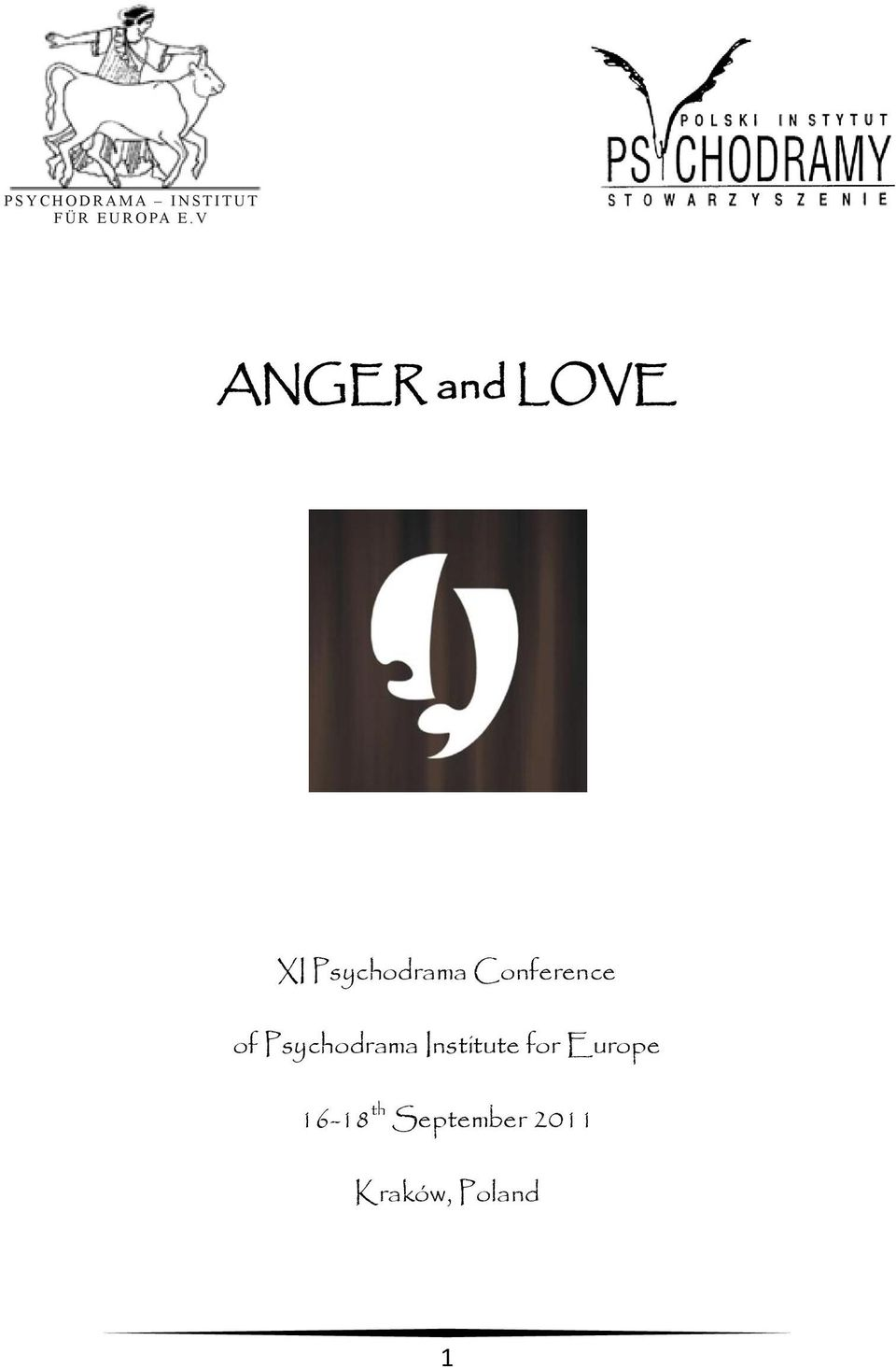 V ANGER and LOVE XI Psychodrama Conference