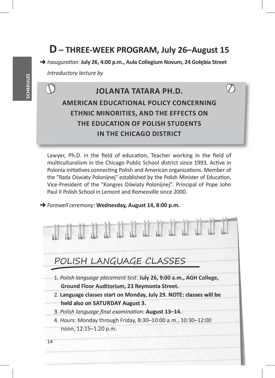 Active in Polonia initiatives connecting Polish and American organizations.