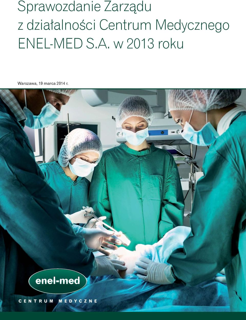 Medycznego ENEL-MED S.A.