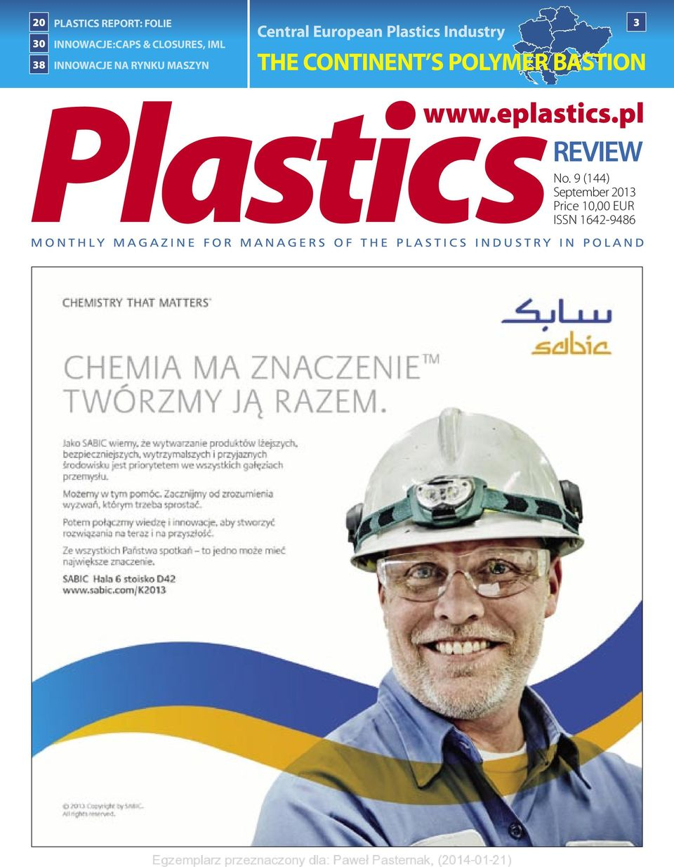European Plastics Industry 3 THE CONTINENT S POLYMER