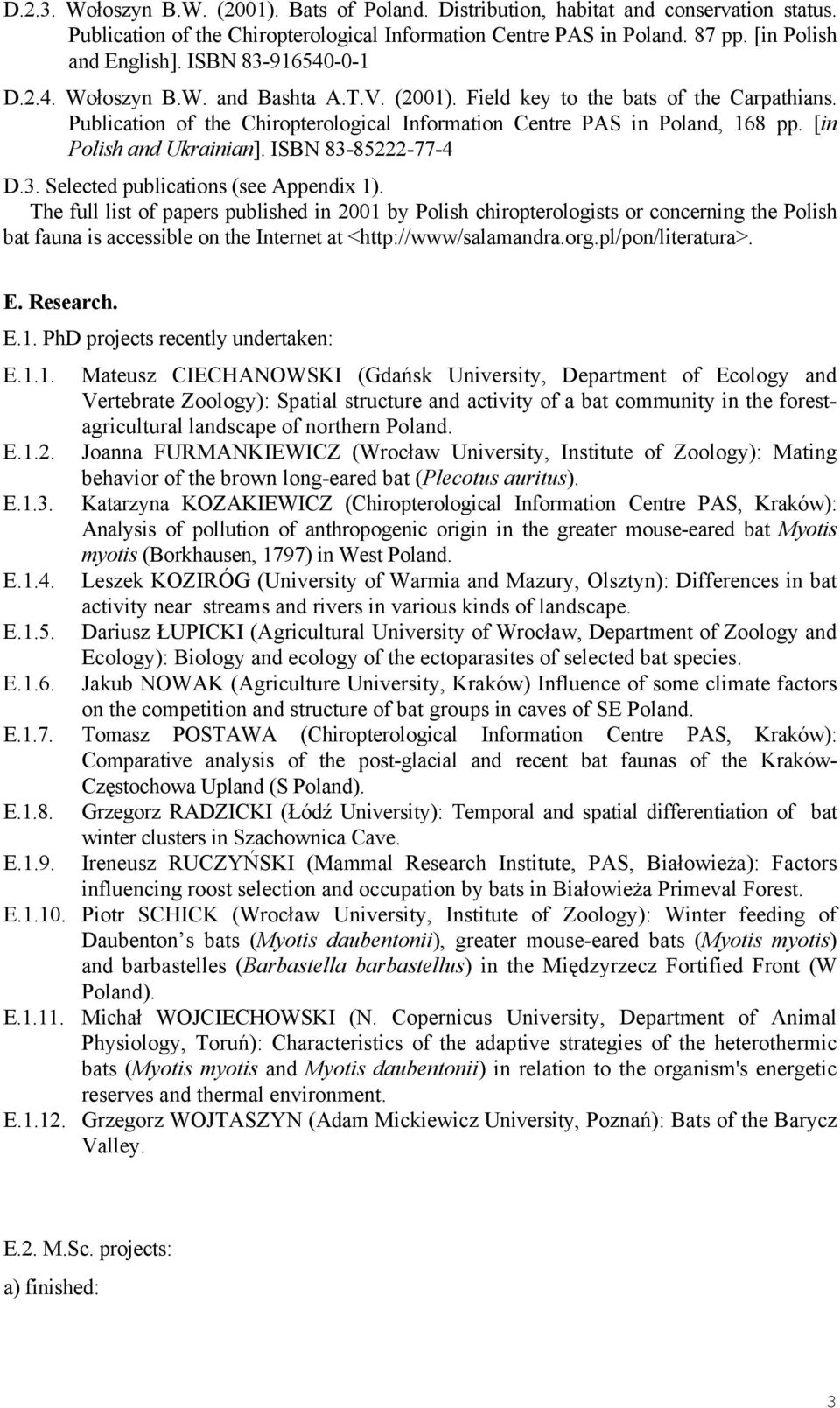 [in Polish and Ukrainian]. ISBN 83-85222-77-4 D.3. Selected publications (see Appendix 1).