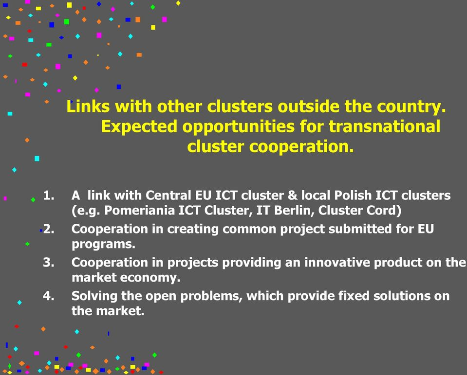 Pomeriania ICT Cluster, IT Berlin, Cluster Cord) 2.