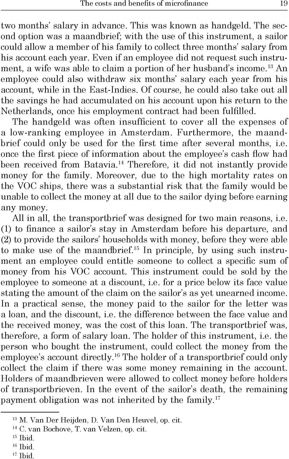 Even if an employee did not request such instrument, a wife was able to claim a portion of her husband s income.