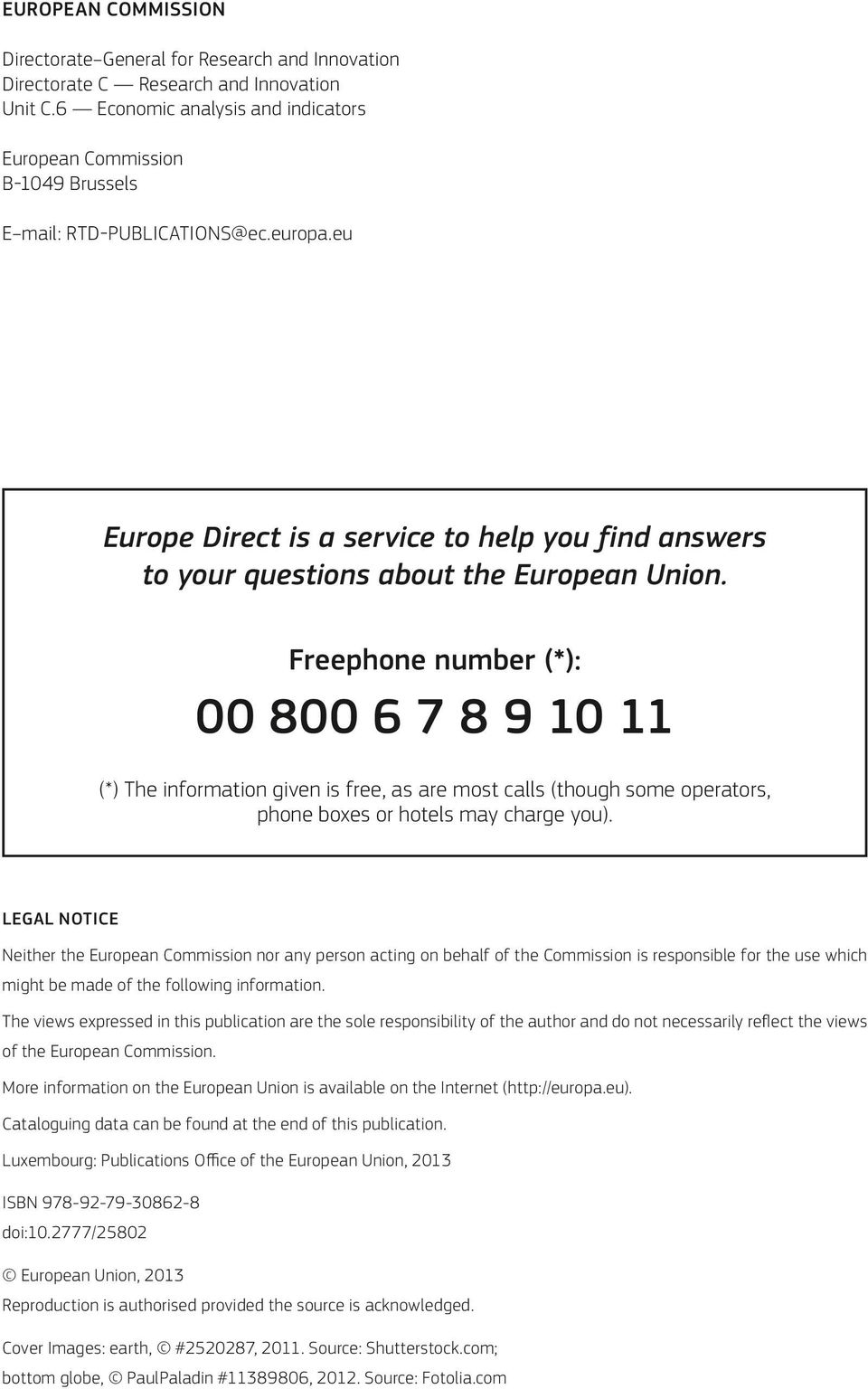 eu Europe Direct is a service to help you find answers to your questions about the European Union.