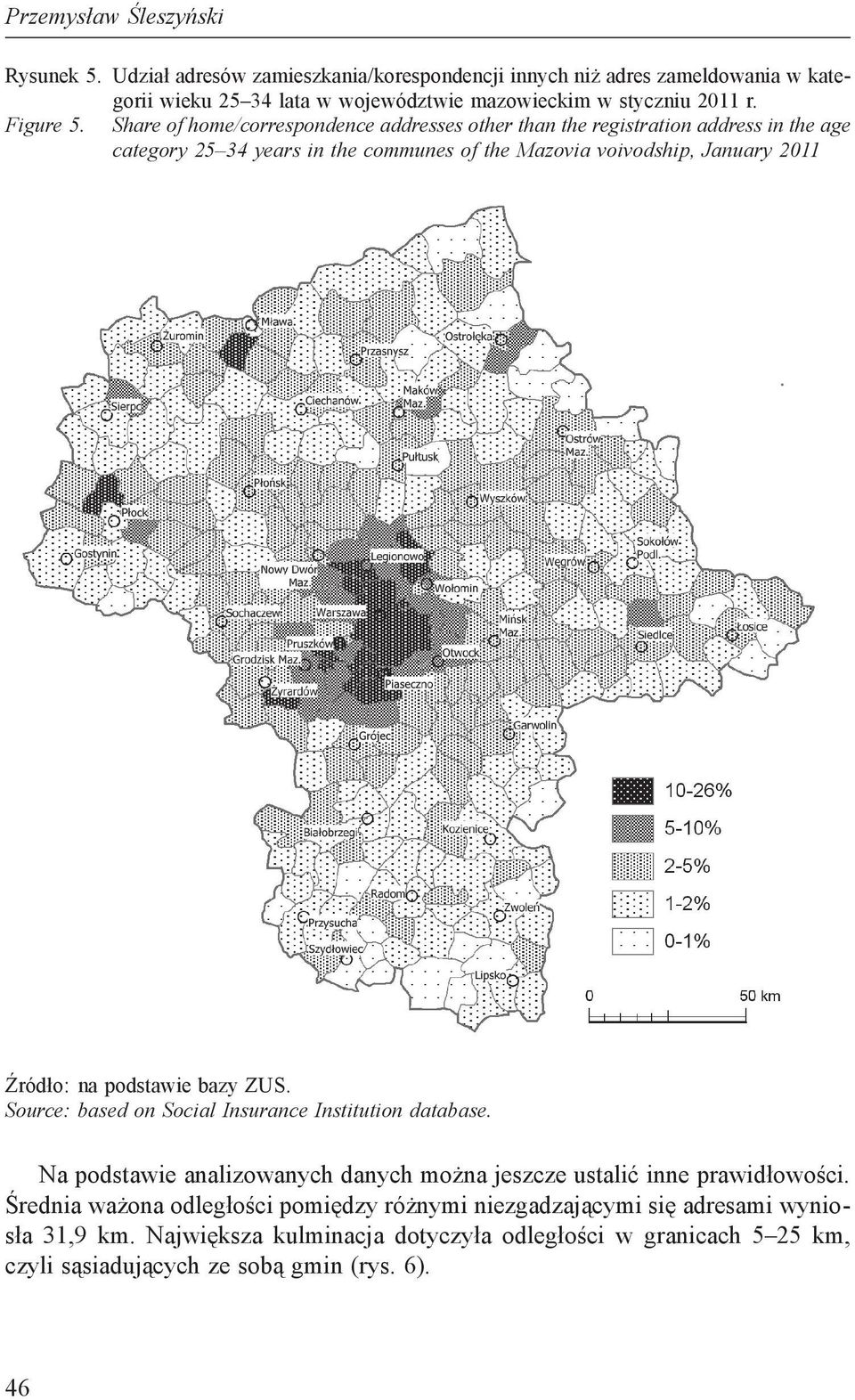 Share of home/correspondence addresses other than the registration address in the age category 25 34 years in the communes of the Mazovia voivodship, January 2011 Źródło: na