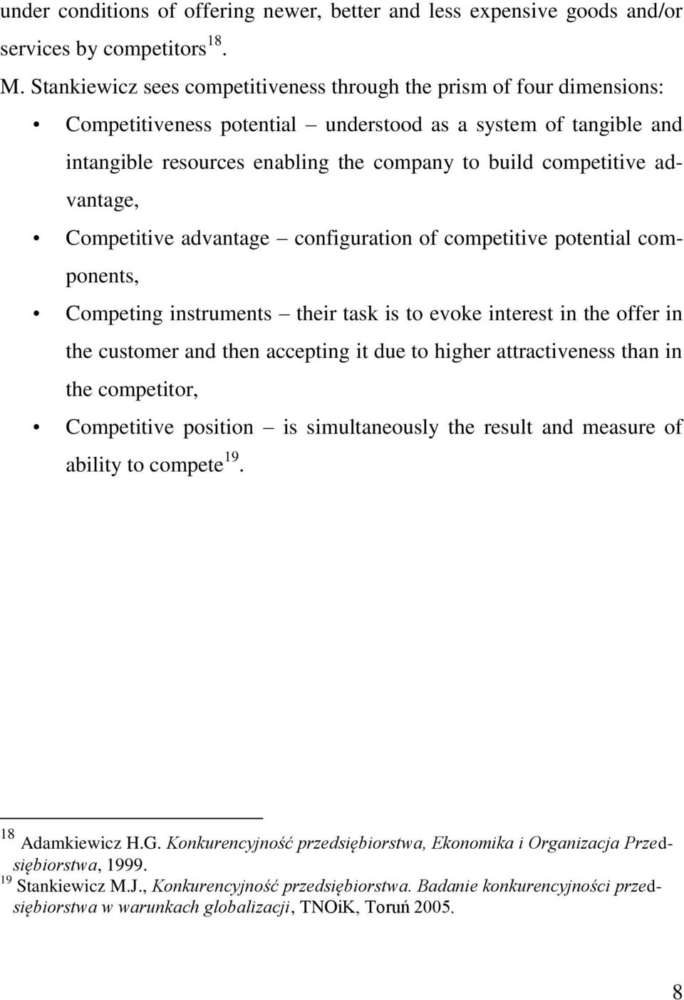 advantage, Competitive advantage configuration of competitive potential components, Competing instruments their task is to evoke interest in the offer in the customer and then accepting it due to