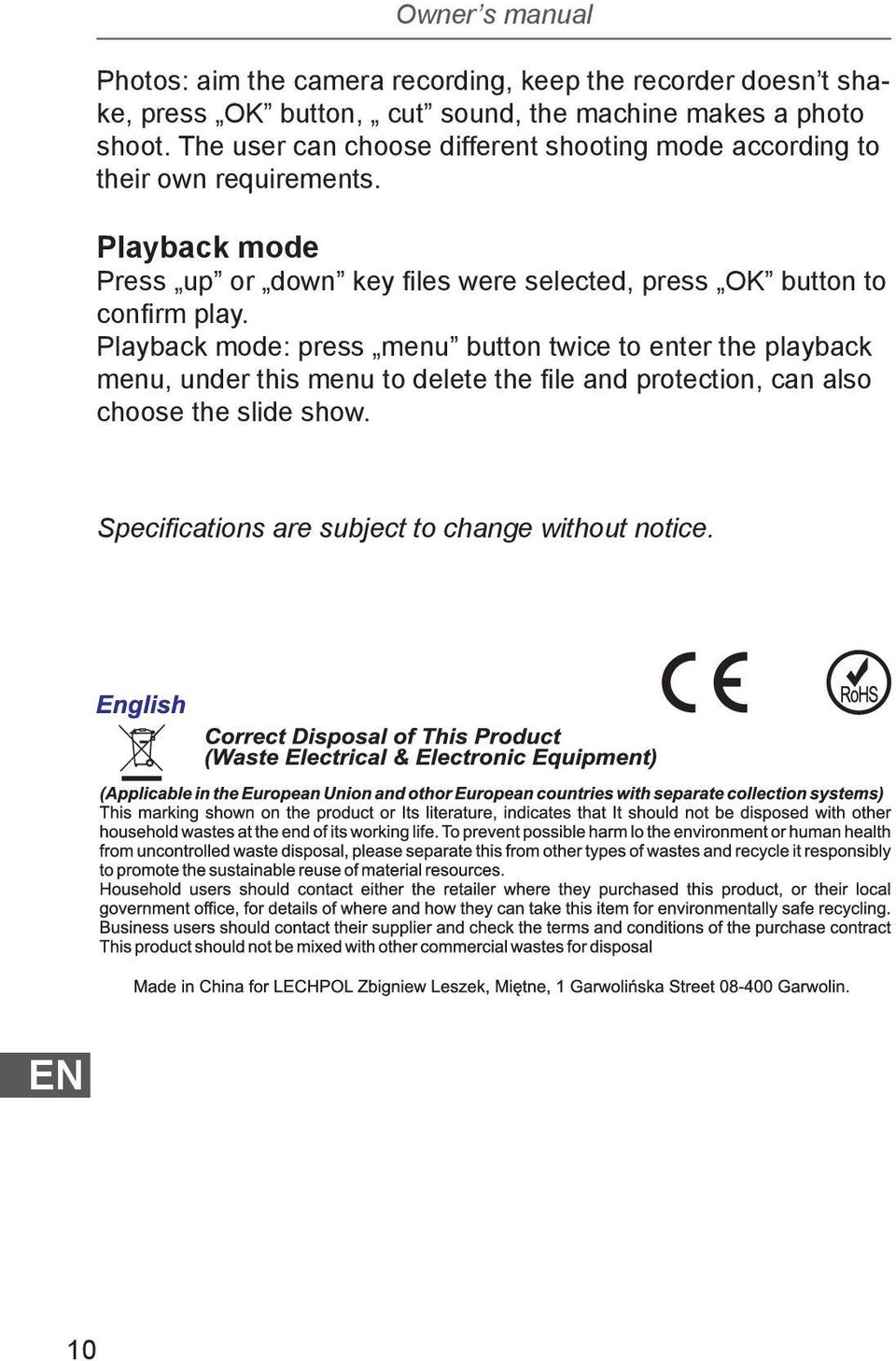Playback mode Press up or down key files were selected, press OK button to confirm play.