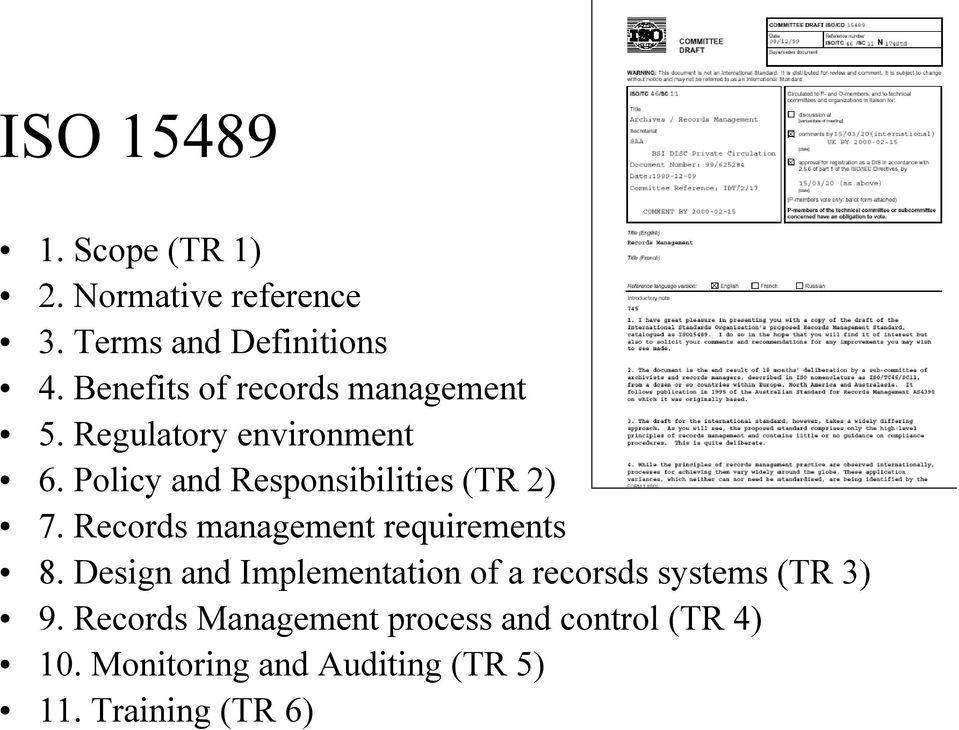 Policy and Responsibilities (TR 2) 7. Records management requirements 8.