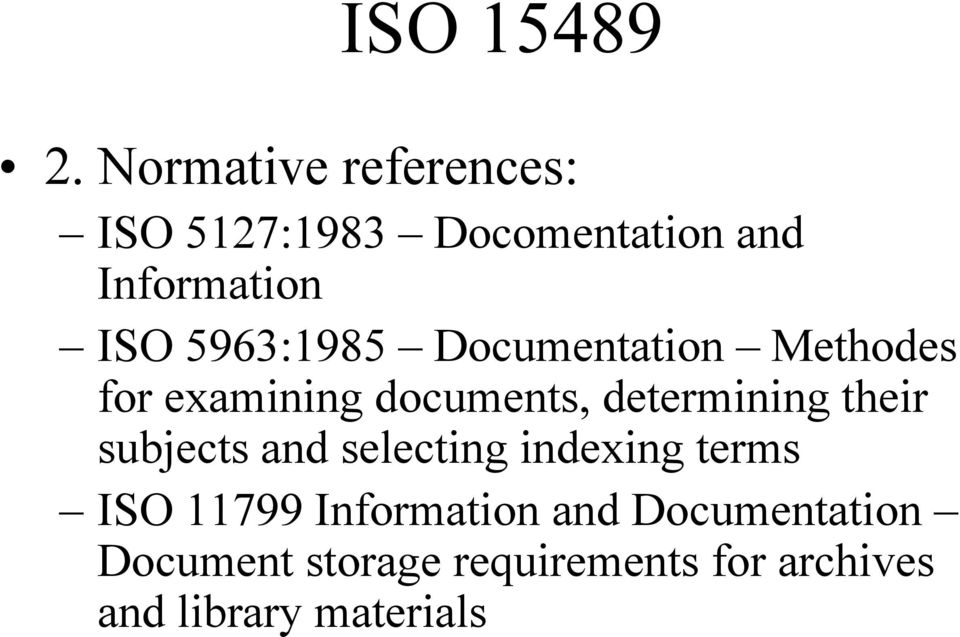 5963:1985 Documentation Methodes for examining documents, determining their