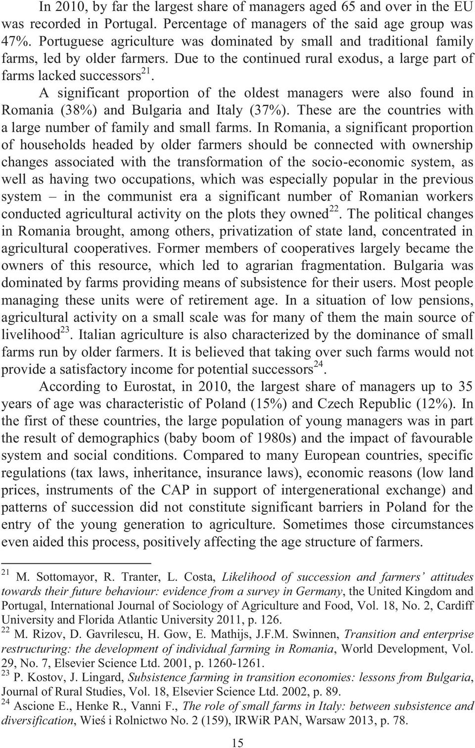 development of individual farming in Romania Subsistence farming in transition