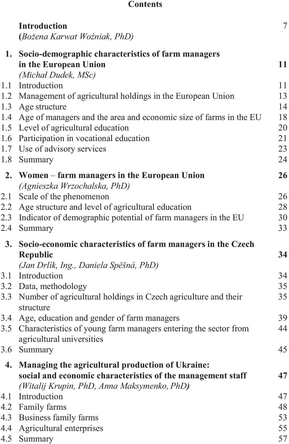Women farm managers in the European Union (Agnieszka Wrzochalska, PhD) 3.